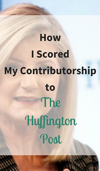 How I Scored My Contributorship to The Huffington Post - PInterest