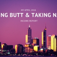Kicking Butt and Taking Names: My April 2016 Income Report